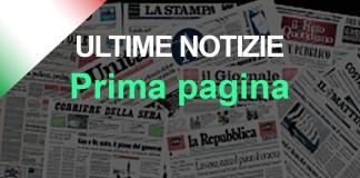 ultime-notizie-prima-pagina